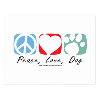 Peace Love Dog Postcard