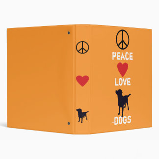 Peace Love Dogs 3 Ring Binder