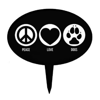 Peace Love Dogs Cake Topper