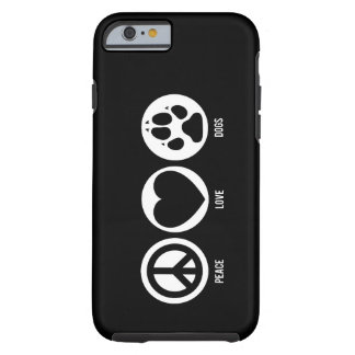 Peace Love Dogs iPhone 6 Case