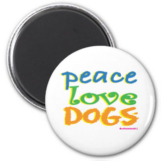 Peace Love Dogs Fridge Magnets