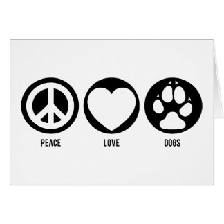 Peace Love Dogs Note Card