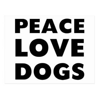 Peace Love Dogs Postcard