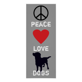 Peace Love Dogs Poster