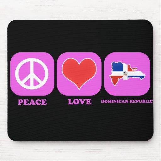 Peace Love Dominican Republic Mouse Pad