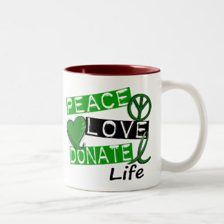 PEACE LOVE DONATE LIFE Two-Tone COFFEE MUG