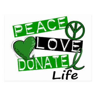 PEACE LOVE DONATE LIFE POSTCARD
