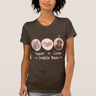 Peace Love Double Bass T shirt