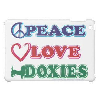 Peace Love Doxies Cover For The iPad Mini