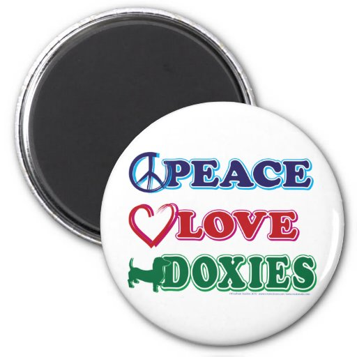 Peace-Love-Doxies- Dachsund 2 Inch Round Magnet