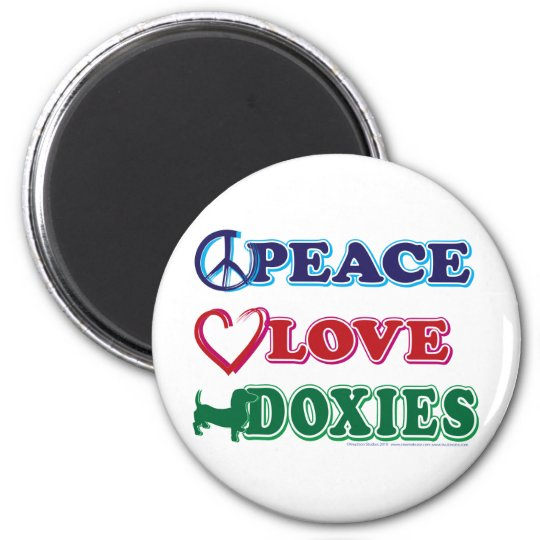 Peace-Love-Doxies- Dachsund Magnet