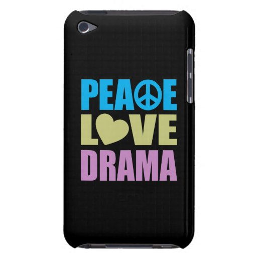Peace Love Drama Barely There iPod Case