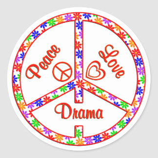 Peace Love Drama Classic Round Sticker
