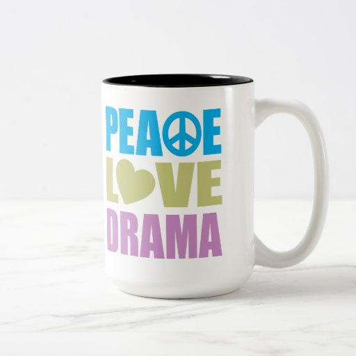 Peace Love Drama Coffee Mug