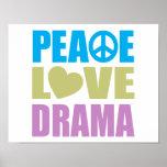 Peace Love Drama Posters