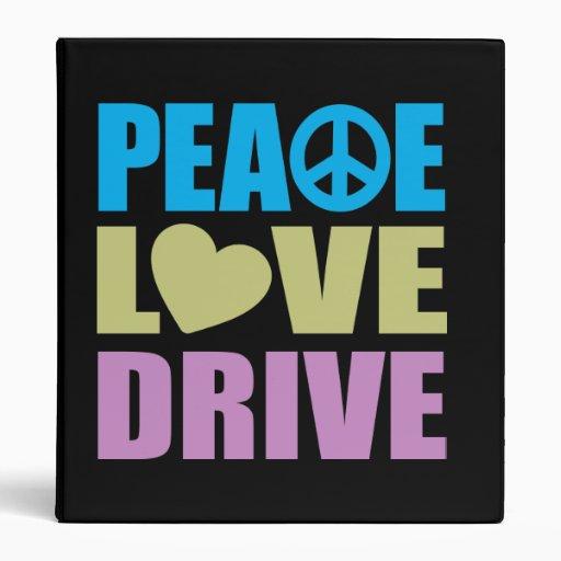 Peace Love Drive Binder