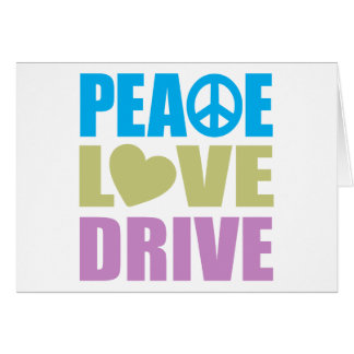 Peace Love Drive Greeting Card