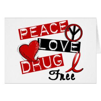 Peace Love Drug Free Greeting Card
