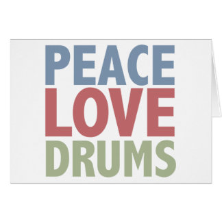 Peace Love Drums Card