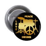 PEACE LOVE DRUMS PINBACK BUTTON