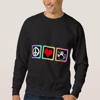 Peace love drums sweatshirt
