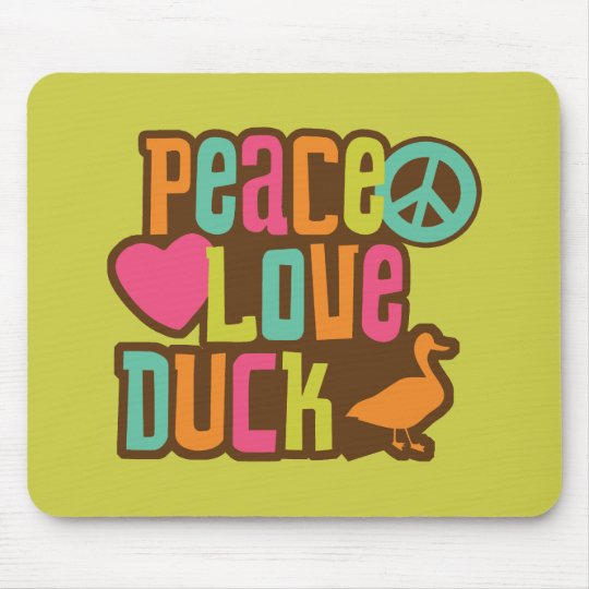 Peace Love Duck Mouse Pad