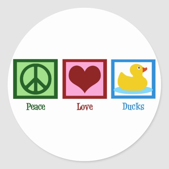 Peace Love Ducks Classic Round Sticker