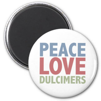 Peace Love Dulcimers Magnet