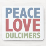 Peace Love Dulcimers Mouse Pad