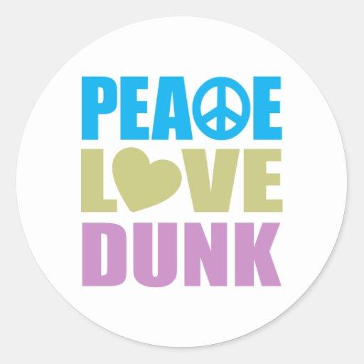 Peace Love Dunk Sticker