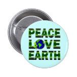 PEACE LOVE EARTH PIN