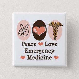 Peace Love Emergency Medicine Button