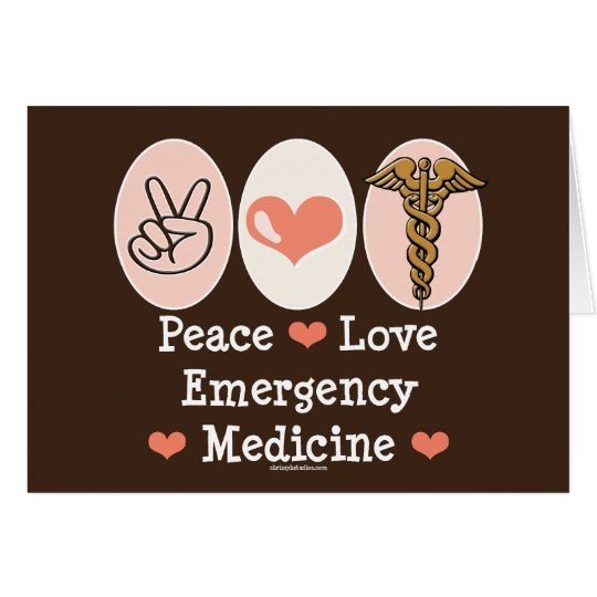 Peace Love Emergency Medicine Greeting Card