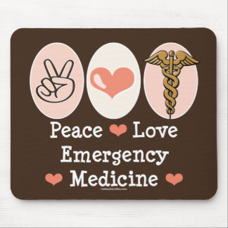 Peace Love Emergency Medicine Mousepad