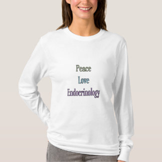 Peace, Love, Endocrinology T-Shirt
