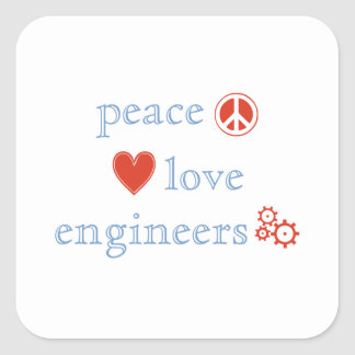Peace Love Engineers Square Sticker
