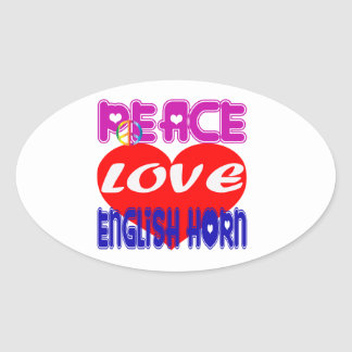 Peace Love English Horn Oval Stickers
