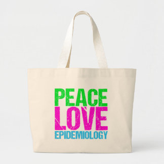Peace Love Epidemiology Large Tote Bag