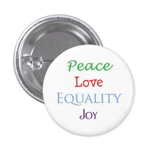 Peace Love Equality Joy Pinback Button