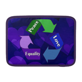Peace Love Equality MacBook Air Sleeve