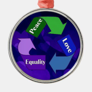 Peace Love Equality Metal Ornament