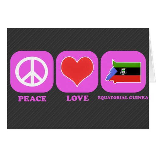 Peace Love Equatorial Guinea Greeting Card