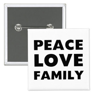 Peace Love Family Button