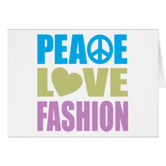 Peace Love Fashion Card