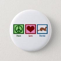 Peace Love Ferrets Pinback Button