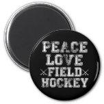 Peace, Love, Field Hockey 2 Inch Round Magnet
