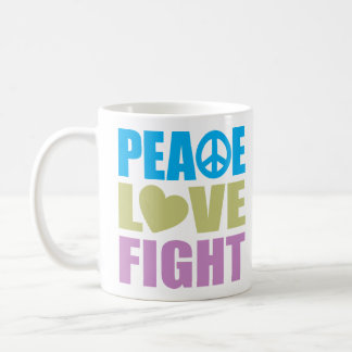 Peace Love Fight Coffee Mugs