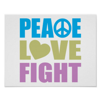 Peace Love Fight Print
