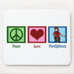 Peace Love Firefighters Mouse Pads