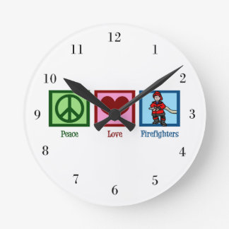 Peace Love Firefighters Round Clock